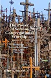 The Power of Serious Congregational Worship, James A., EdD Fox, 1435756673