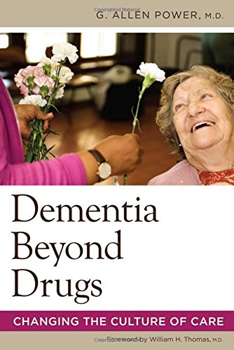 Dementia Beyond Drugs by G. Allen Power M.D.