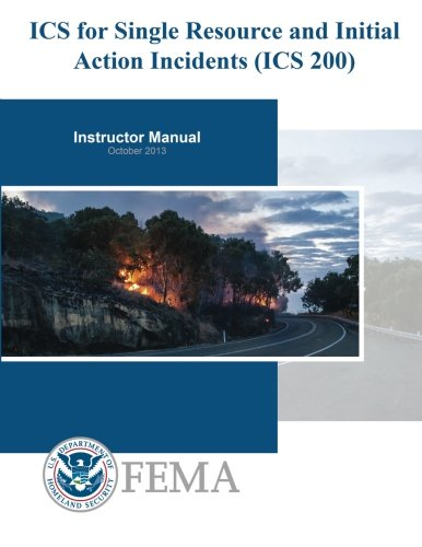 Read Online ICS for Single Resources and Initial Action Incidents (ICS 200): Student Manual ebook