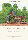Turnpike Roads (Shire Library)