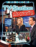 TV-Station Secrets, Cecilia Minden and Dave Cupp, 1602531048