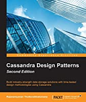 Cassandra Design Patterns, 2nd Edition Front Cover