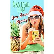 Navidad con una hora menos (Spanish Edition)