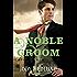 A Noble Groom (Michigan Brides Collection Book 2)