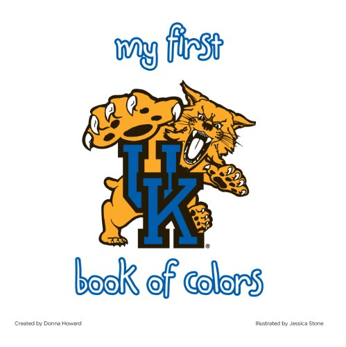 (University of Kentucky:My First Book of Colors)
