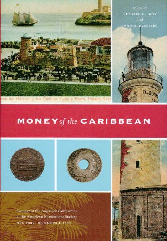 Money of the Caribbean (Coins of the Americas Conference Proceedings)