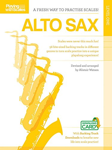 Playing with Scales: Alto Sax (Book/Online Audio) - Alto Saxophone Scales