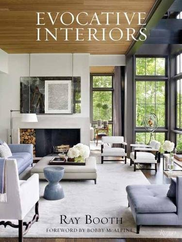 Ray Booth: Evocative Interiors by Rizzoli