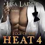 Edge of the Heat 4 | Lisa Ladew