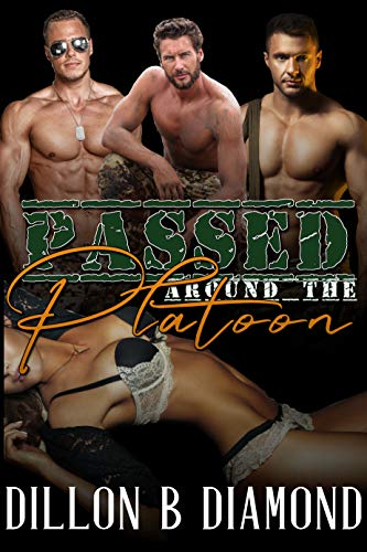 Gang Reverse (Passed Around The Platoon: a Hotwife Reverse Harem Group Gang MMMF Menage Erotic Story)