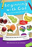 Beginning with God: Exploring the Bible with Your Child