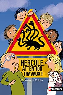 Hercule, attention travaux !, Trédez, Emmanuel