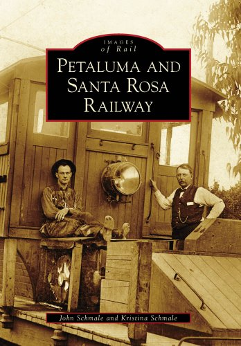 Petaluma And Santa Rosa Railroad, CA (IOR) (Images of - Shop Petaluma The