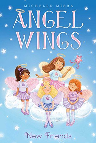 New Friends (Angel Wings Book (Aladdin Angel Wings)