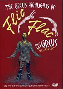 The Circus Highlights of Flic Flac