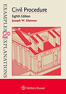 Examples & Explanations for Civil Procedure (Examples & Explanations Series)