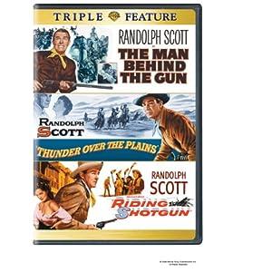 The Man Behind the Gun / Thunder Over the Plains / Riding Shotgun (2006)