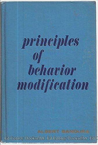 principles of behavior modification albert bandura  principles of behavior modification albert bandura 9780030811517 com books