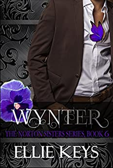 Wynter (The Norton Sisters Series Book 6) by [Keys, Ellie]