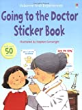 Going To The Doctor Sticker Book (Usborne First Experiences)