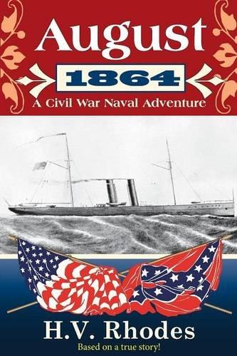 AUGUST 1864: A Civil War Naval Adventure PDF
