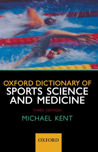 Oxford Dictionary of Sports Science and Medicine by Oxford University Press