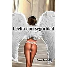 LEVITA CON SEGURIDAD (Spanish Edition)