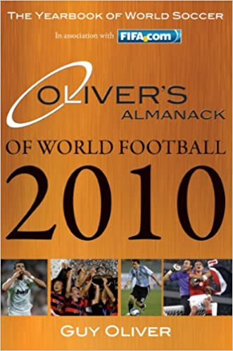 Oliver's Almanack of World Football 2010: The Yearbook of World Soccer