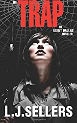 The Trap: An Agent Dallas Thriller