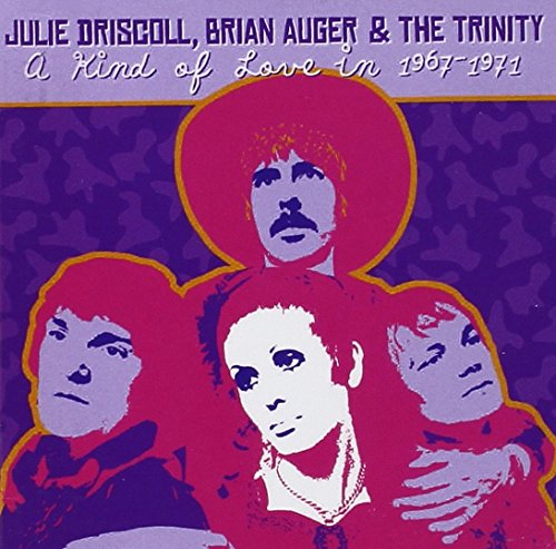 Julie & Brian Auger Driscoll: A Kind Of Love In 1967-1971 (21 Tracks) (Audio CD)