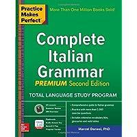 Practice Makes Perfect Complete Italian Grammar. Premium Edition