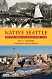 Native Seattle, Coll Thrush, 0295988126