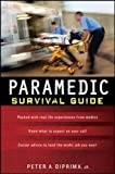Paramedic Survival Guide (A & L Allied Health)