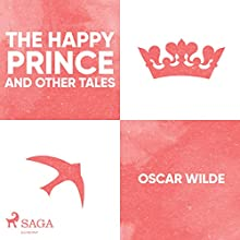 The Happy Prince and Other Tales Audiobook by Oscar Wilde Narrated by Jennifer Wagstaffe