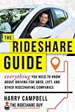 #6: The Rideshare Guide: Everything You Need to Know about Driving for Uber, Lyft, and Other Ridesharing Companies