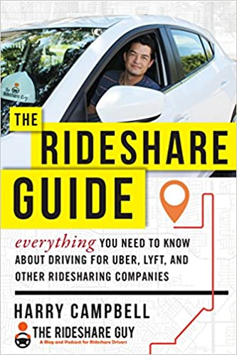 The rideshare guide everything you need to know about driving for the rideshare guide everything you need to know about driving for uber lyft and other ridesharing companies harry campbell 9781510735316 amazon fandeluxe Images