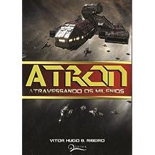 Átron - Atravessando os Milênios