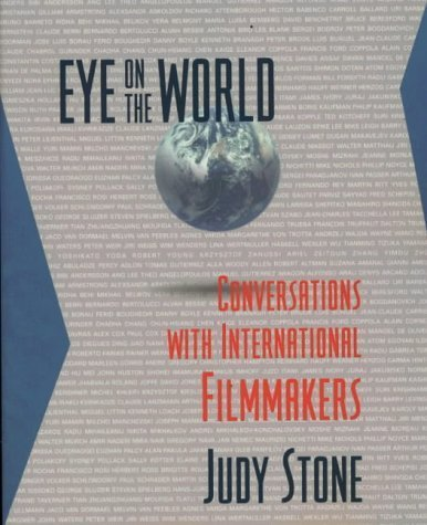 Eye on the World: Conversations with International Filmmakers by ...