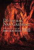 Dùthchas Nan Gàidheal : Selected Essays, MacInnes, John, 1841588873
