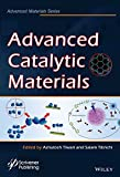 img - for Advanced Catalytic Materials (Advanced Material Series) book / textbook / text book