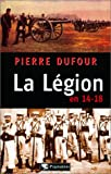 Image de La Légion en 14-18 (French Edition)