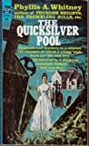 The Quicksilver Pool, Phyllis A. Whitney, 0449227693