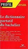 Le dictionnaire portatif du bachelier : De la seconde à l'université par Brune (II)