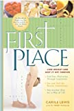 img - for First Place: Lose Weight and Keep It Off Forever book / textbook / text book