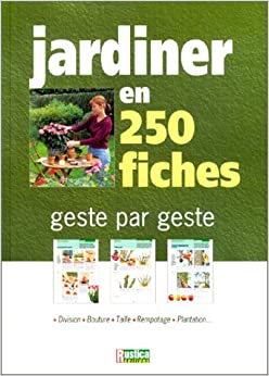 Book's Cover of Jardiner en 250 fiches (Français) Broché – 19 janvier 2002