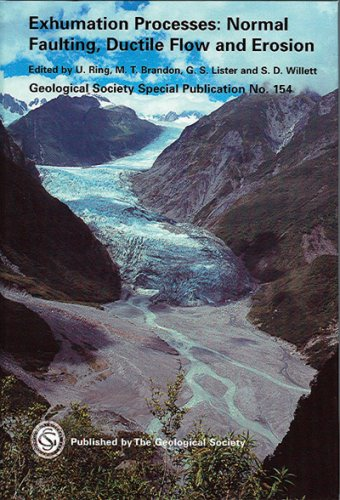 Exhumation Processes: Normal Faulting, Ductile Flow and Erosion (Geological Society Special Publication)