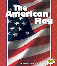 The American Flag (Pull Ahead Books) (Pull Ahead Books (Paperback))