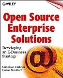 Open Source Enterprise Solutions, Gunnison Carbone and Duane Stoddard, 0471417440