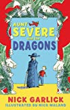 Aunt Severe and the Dragons, Nick Garlick, 184939055X