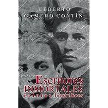 Escritores inmortales. Relatos biográficos (Spanish Edition)